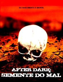 After dark: semente do mal